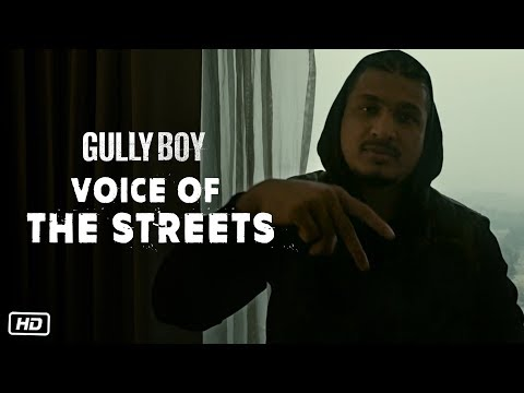 Voice Of The Streets | Gully Boy | Divine | Dub Sharma | Naezy