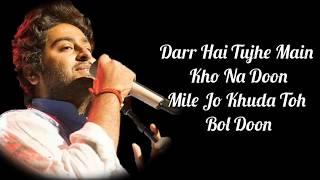 Salamat Lyrics | Sarbjit | Amaal Mallik, Arijit Singh & Tulsi Kumar