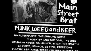 PUNK, WEED and BEER # 6 main street brat