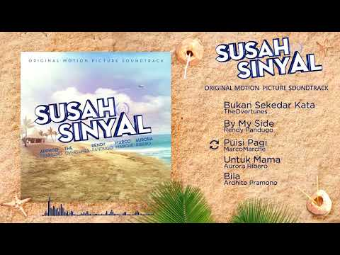 Susah Sinyal OST (Album Preview)