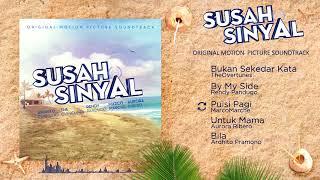 Download lagu Susah Sinyal OST (Album Preview)