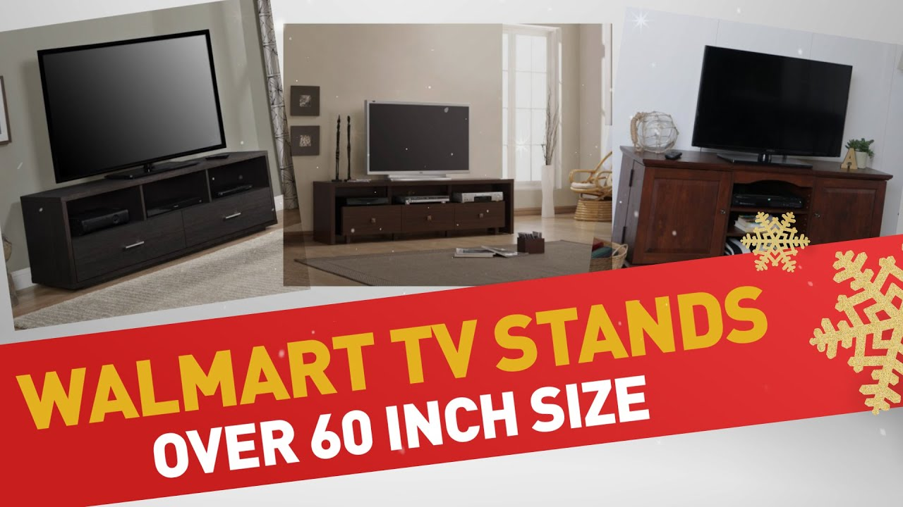 Walmart TV Stands Over 60 Inch Size Best Sellers