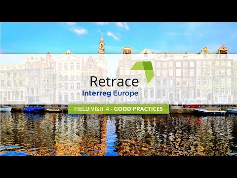 Good Practices of Circular Economy in Amsterdam District (NL) - 4° Field Visit - #RETRACE project