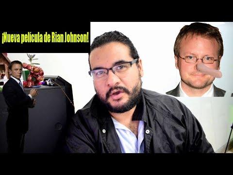 Rian Johnson empieza a rodar película en noviembre y ¡NO ES STAR WARS!