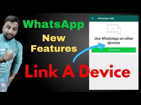 WhatsApp New Feature Link A Device,WhatsApp Web New Update 2021,WhatsApp New Link a Device Feature
