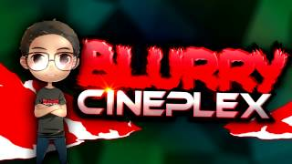 INTRODUCTION GIVEAWAY  - BlurryCineplex