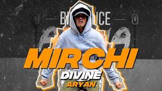 DIVINE - MIRCHI Dance Video | Stylo G, MC Altaf & Phenom I Aryan I Big Dance