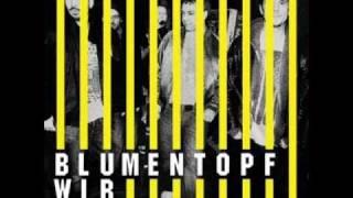 Blumentopf- Better be ready
