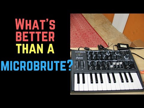 What's better than a MicroBrute?