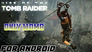 HOW TO DOWNLOAD RISE OF TOMB RIDER FOR ANDROID