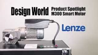 Product Spotlight - Lenze - M300 Smart Motor