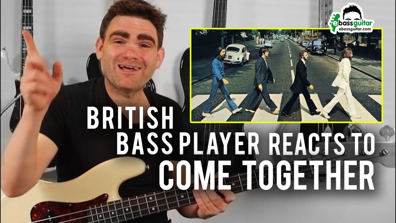 British Bass Player Reacts: Come Together by Paul McCartney / The Beatles