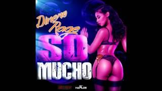 Dinero Rage - So Mucho - November 2016