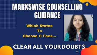 Markswise Counselling Guidance NEET 2020 for MBBS  in India | All India Quota & State Counselling