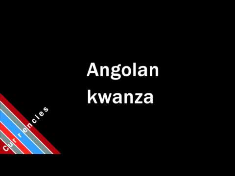 How to Pronounce Angolan kwanza