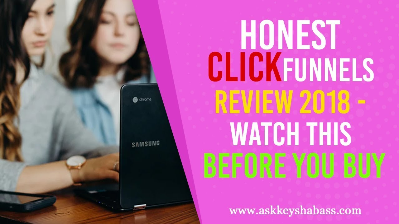 Honest Clickfunnels Review 2018 - Watch This BEFORE You Buy