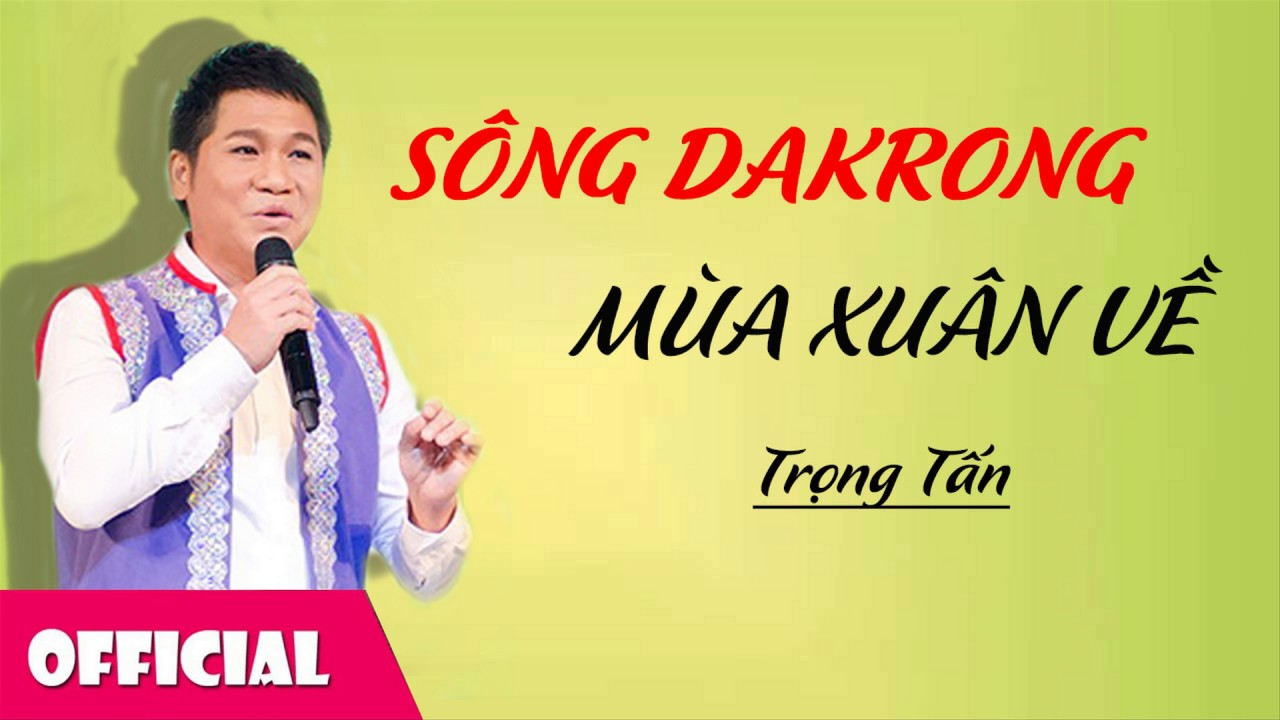Sông DakRong Mùa Xuân Về - Trọng Tấn [Audio]