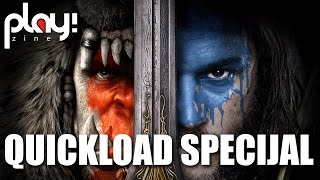 Quickload podcast - Warcraft movie Specijal (spoiler free)