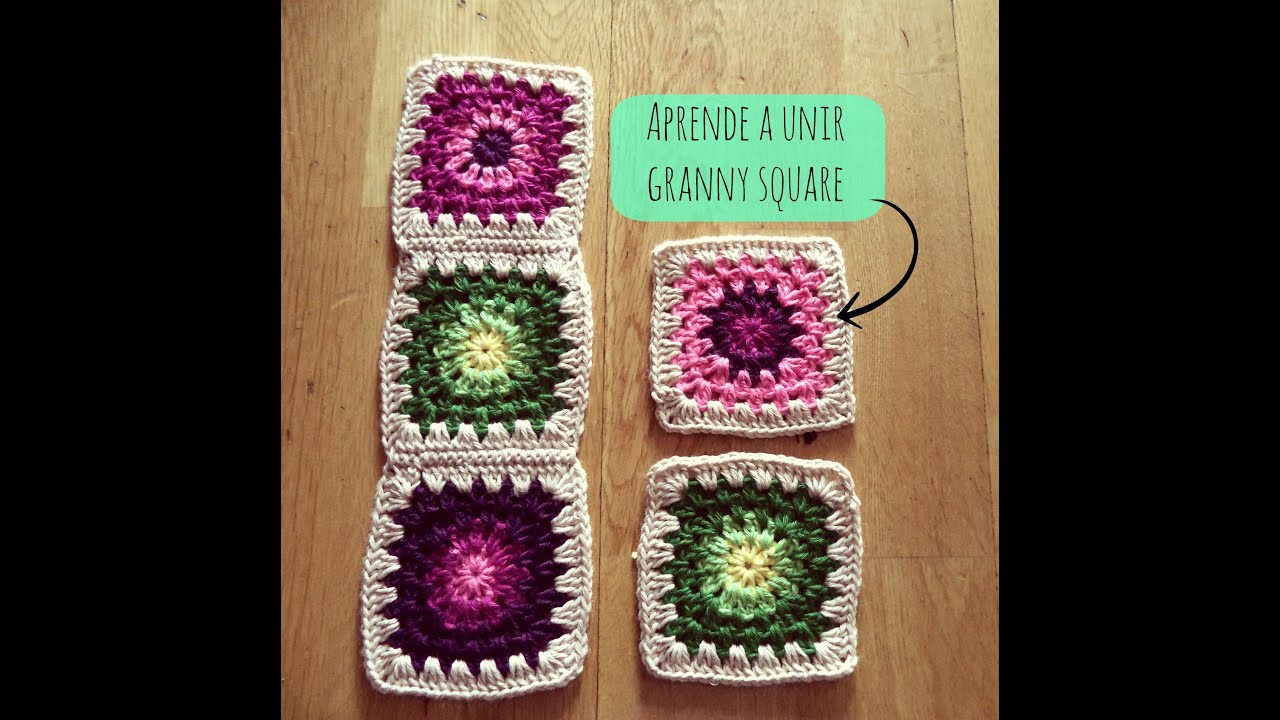 Cuadrados De Ganchillo Paso A Paso Cómo Unir Granny Square How To Join Granny Square Youtube