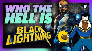 Who The Hell Is Black Lightning?