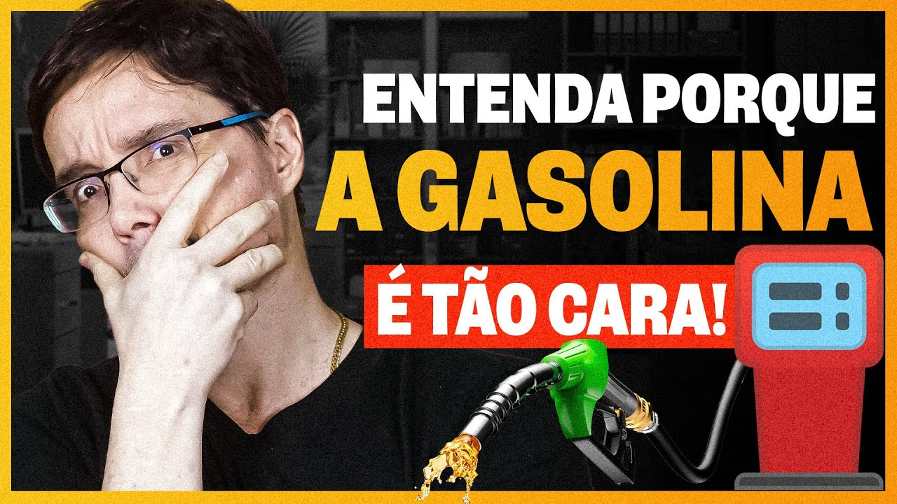POR QUE A GASOLINA É TÃO CARA NO BRASIL? Entenda porque aumenta tanto!