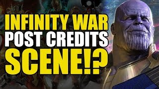 Infinity War Post Credits Scene!?