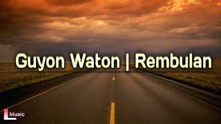 Download Guyon Waton Rembulan Lirik Mp3