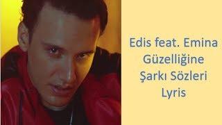 Edis feat. Emina - Güzelliğine KARAOKE (Şarkı Sözleri) LYRCRİS