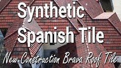 Brava Synthetic Spanish Tile Roof