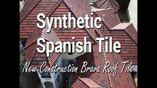 brava synthetic spanish tile roof