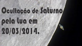 Ocultação de Saturno pela Lua. Moon Saturn Occultation in Rio de Janeiro, Brazil.