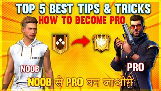 HOW TO BECOME PRO - TOP 5 BEST TIPS AND TRICKS - #JONTYGAMING - GARENA FREEFIRE BATTLEGROUND