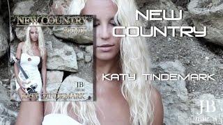 Katy Tindemark - New Country (Remix)