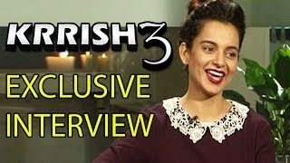 Krrish 3 -  Kangna Ranaut talks about Priyanka Chopra, Hrithik Roshan, Sonakshi Sinha & more