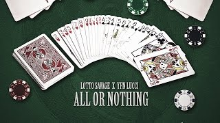 Video Lotto Savage & YFN Lucci - All or Nothing download MP3, 3GP, MP4, WEBM, AVI, FLV Januari 2018
