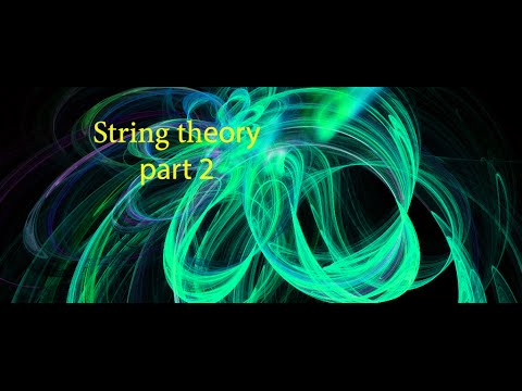 String theory part 2