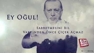 Recep Tayyip Erdoğan'ın (ey oğul) klibi