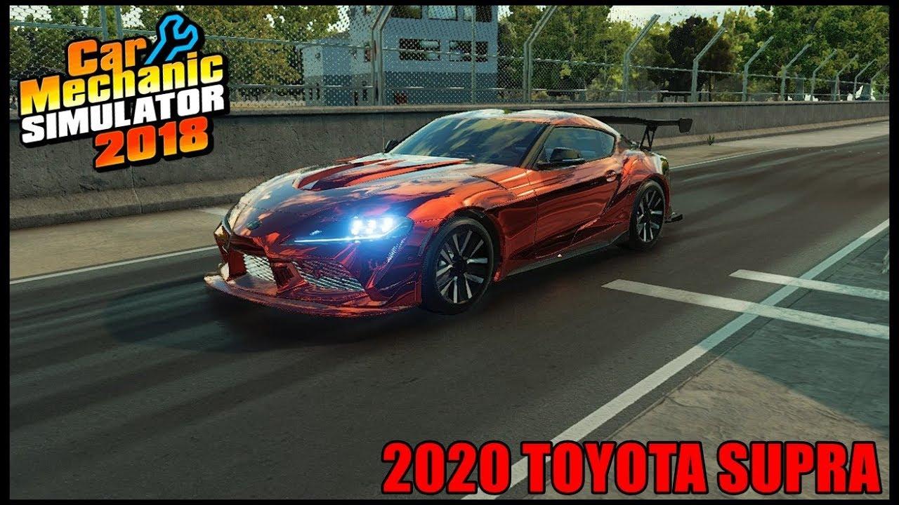 Car Mechanic Simulator 2020 Review.Car Mechanic Simulator 2018 Rebuilding 2020 Toyota Supra Theft Recovery