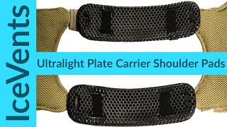 The Lightest Plate Carrier Shoulder Pads: IceVents