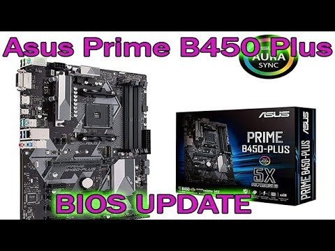 Asus Prime B450 Plus Bios Update Tutorial Ryzen CPU 2019