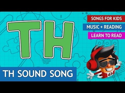 Th Sound Song | Phonics Songs for Kids