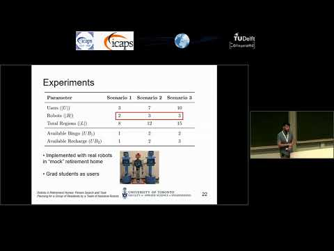 """ICAPS 2018: Kyle E. C. Booth on """"Robots in Retirement Homes: Person Search and Task Planning ..."""""""