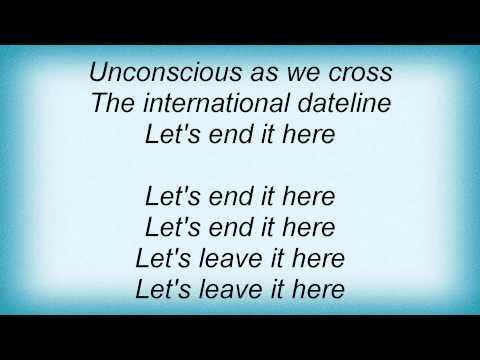 Ladytron - International Dateline Lyrics