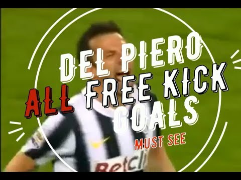 Del Piero  - All Goals With FREE Kicks - MUST SEE