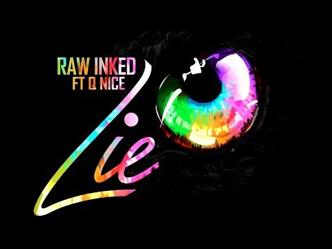 Raw Inked Feat. Q-Nice - Lie