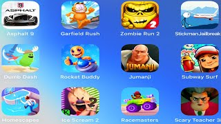 Scary Teacher 3D,Ice Scream 2,Subway Surfers,JumanjiRun,Rocket Buddy,Dumb Dash,Zombie Run 2,Stickman