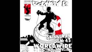 worldwide (Muneshine remix) - Rodney P ft Skinnyman & Mr 45 *IBMCs EXCLUSIVE*
