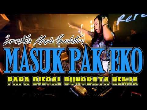 REZA KANCIL || REMIX MASUK PAK EKO MATI POMPA  BY PAPA DJEGAL DUNBATA