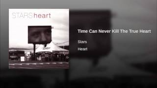 Time Can Never Kill The True Heart