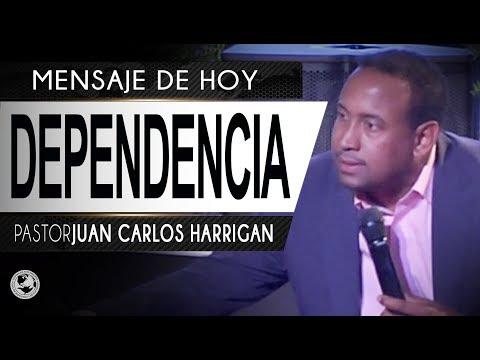 DEPENDENCIA - Pastor Juan Carlos Harrigan